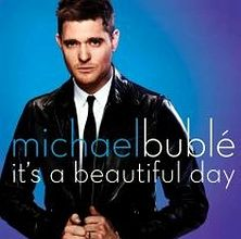 Michael Bublé Beautiful Day SomDireto